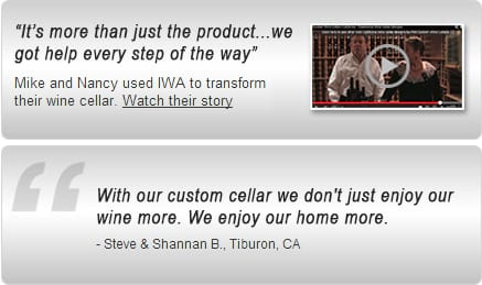 Testimonial: With our custom cellar we don't just enjoy our wine more. We enjoy our home more.
