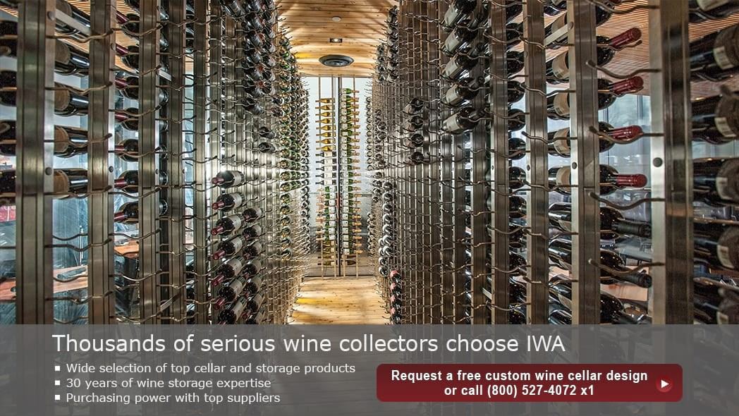 Thousands of serious wine collectors choose IWA. Request a free custom wine cellar design by clicking here.