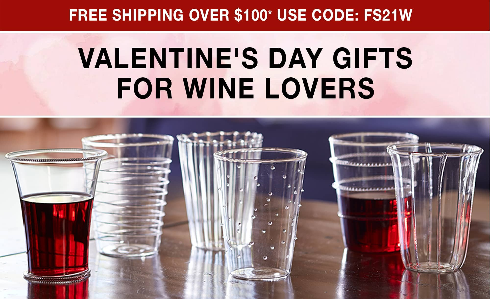 Valentine's Day Gifts for Wine Lovers - Free Shipping Over $100 use code FS21W