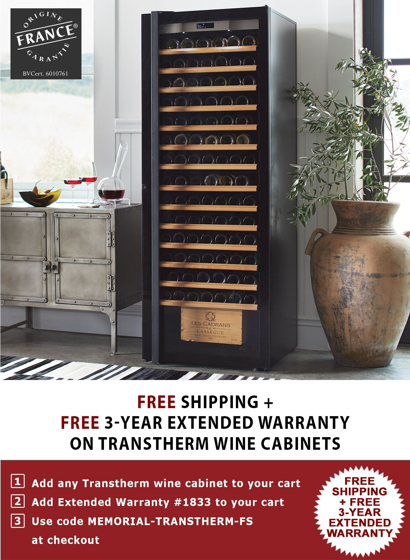 Free Shipping + Free 3 Year Extended Warranty on Transtherm Wine Cabinets. Use Code MEMORIAL-TRANSTHERM-FS.