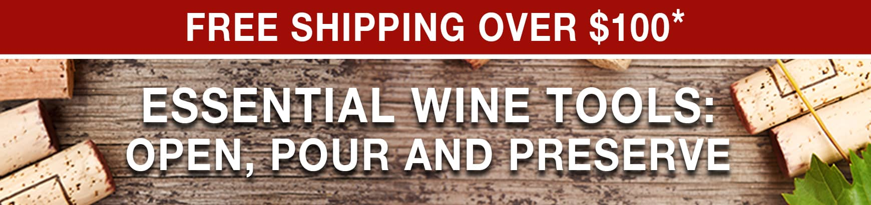 Essential Wine Tools: Open, Pour and Preserve - Free Shipping Over $100 Use Code: FS21W