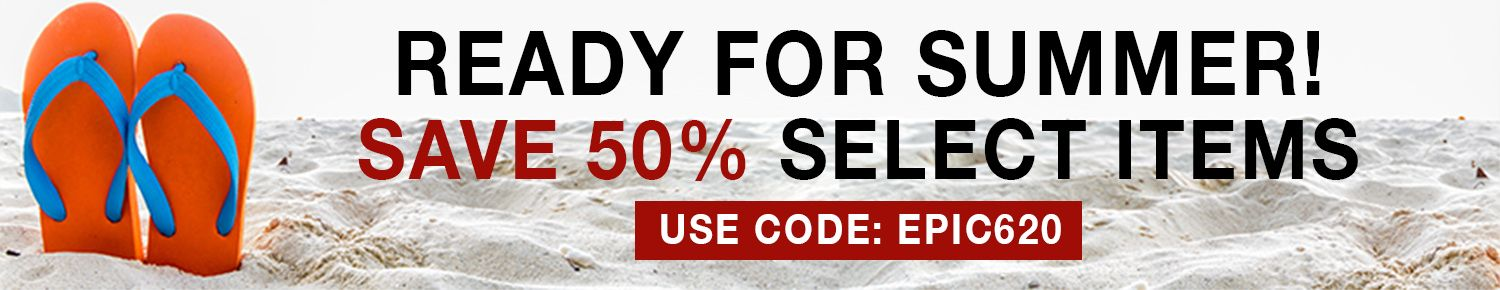 June Special - 50% Off Select Items - While Supplies Last! Use Code: EPIC620