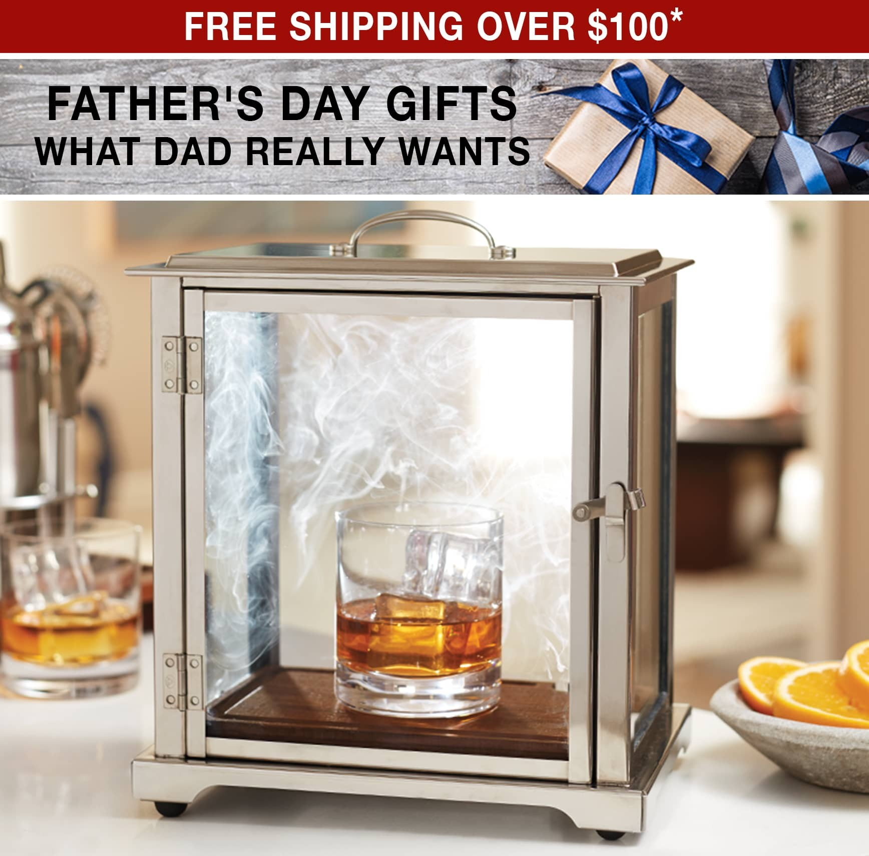 Father's Day Gifts What Dad Really Wants - Free Shipping over $100 use code FS21W