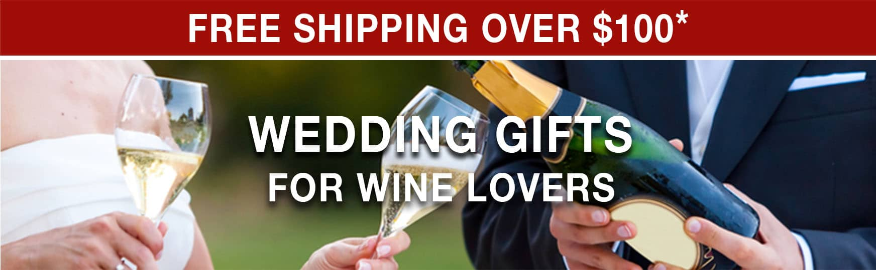 Wedding Gifts for Wine Lovers - Free Shipping Over $100* Use Code FS21W