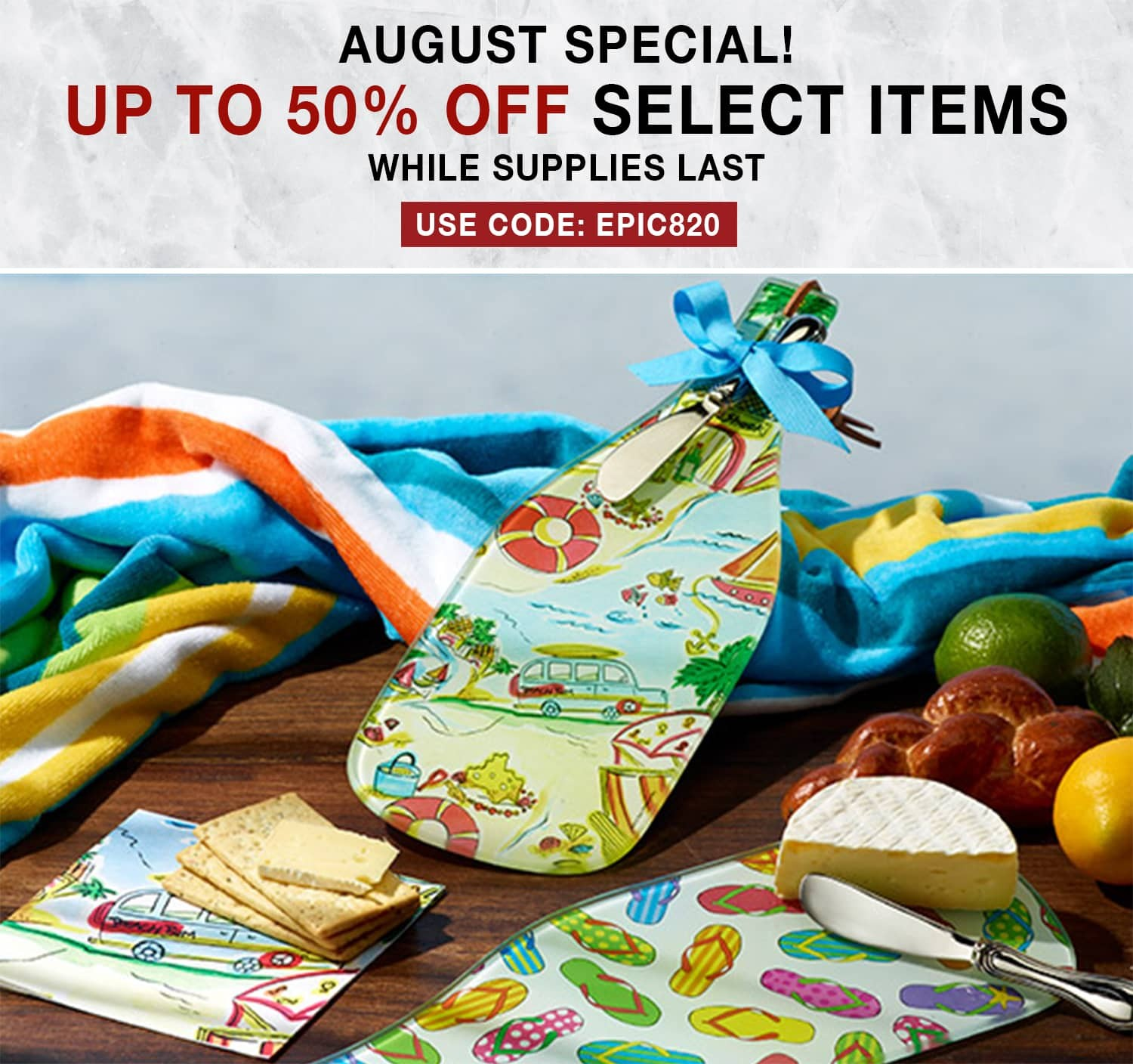 August Special - 50% Off Select Items - While Supplies Last! Use Code: EPIC820