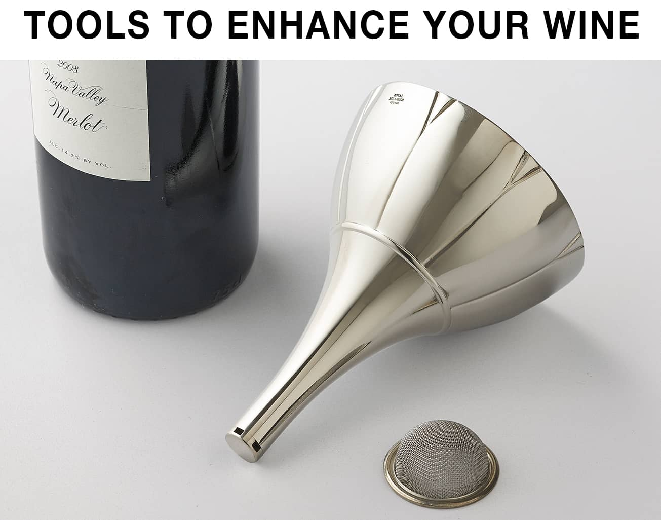 Tools to Enhance Your Wine