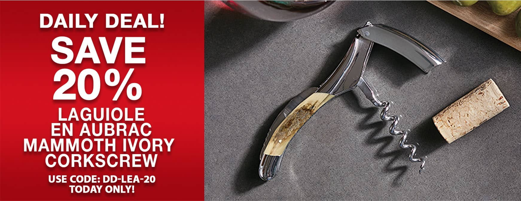 Save 20% on Laguiole En Aubrac Mammoth Ivory Corkscrew. Use code DD-LEA-20 today only!
