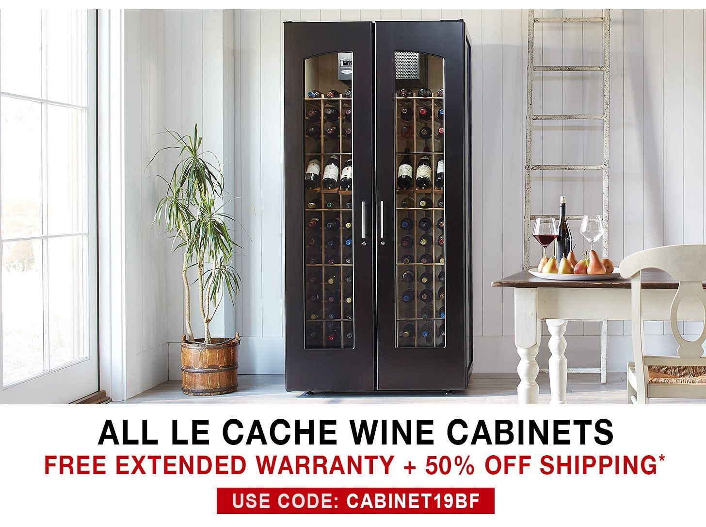 Le Cache Wine Cabinets - Free 3 Year Extended Warranty + 50% Off Shipping - Use Code CABINET19BF