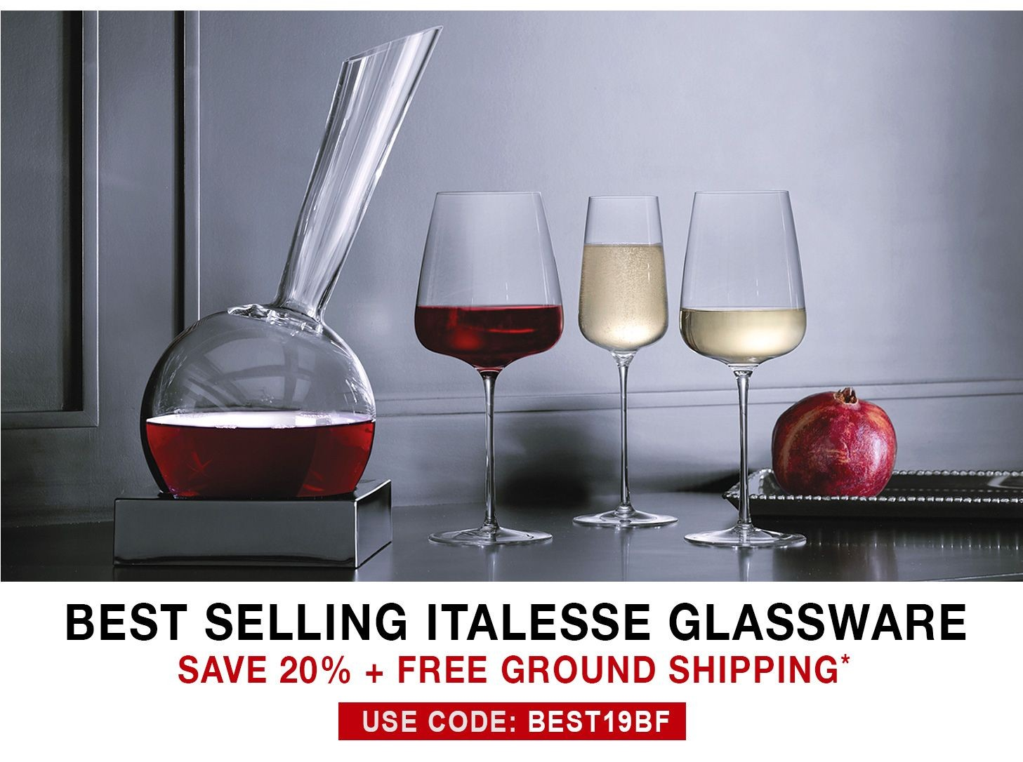 Italesse Glassware - 20% Off + Free Ground Shipping - Use Code BEST19BF